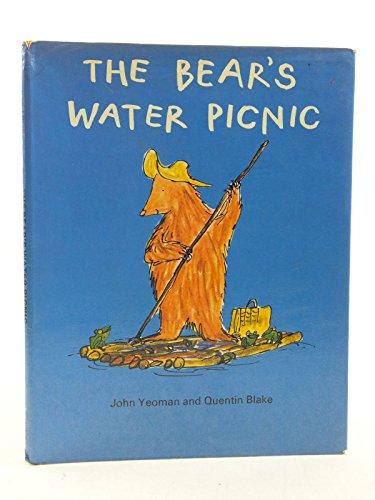 The bear's water picnic;: Yeoman, John