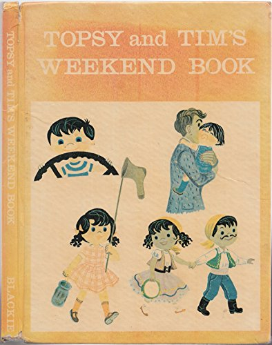 Topsy and Tim's Weekend Book (0216887224) by Jean Adamson; Gareth Adamson