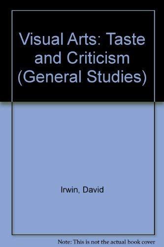 9780216888265: Visual Arts: Taste and Criticism (General Studies)