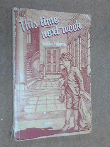9780216889286: This Time Next Week (Teenage Bookshelf)