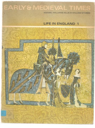 9780216890022: Life in England: Early and Mediaeval Times