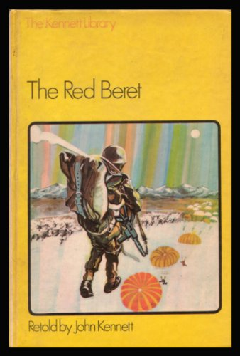9780216890985: The red beret, (The Kennett library, modern series)