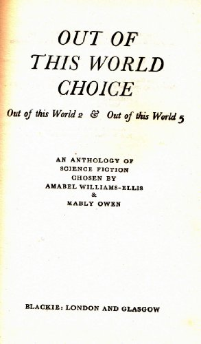 Out of This World Choice SIGNED COPY5466: Williams-Ellis, Amabel.: