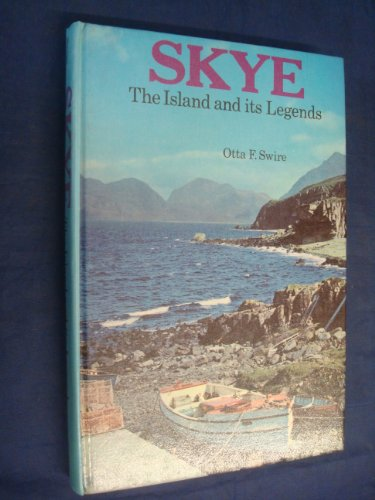 9780216893504: Skye: The Island and Its Legends