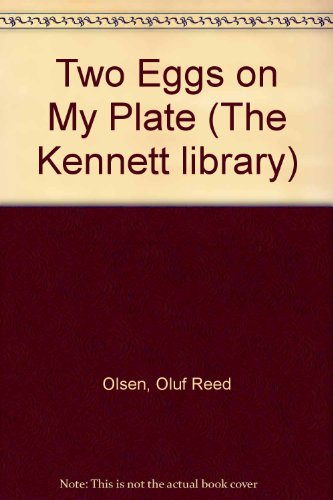 9780216894389: Two Eggs on My Plate (The Kennett library, modern series)