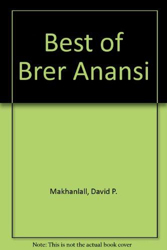 The Best of Brer Anansi: Makhanlall, David P.