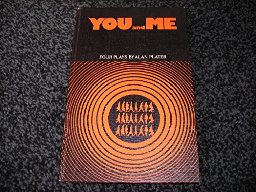 You and me;: Four plays; (Student drama series) (0216895774) by Alan Plater