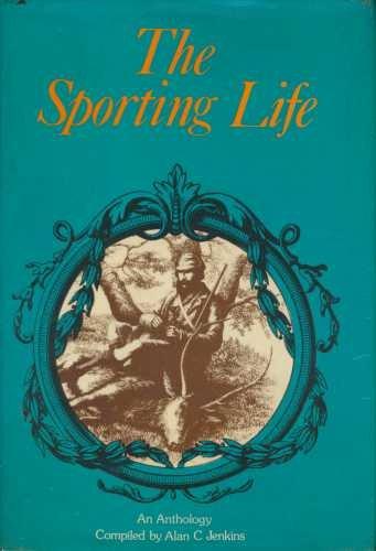 THE SPORTING LIFE.: Jenkins, Alan C