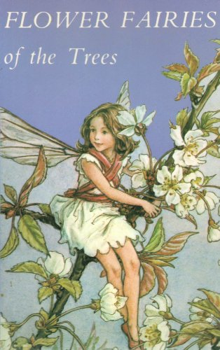 Flower Fairies of the Trees: Cicely Mary Barker