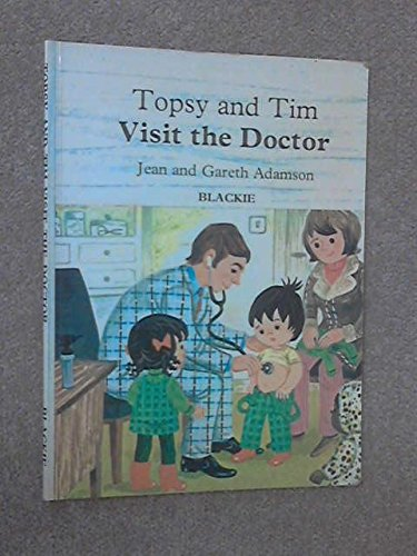 9780216899834: Topsy and Tim Visit the Doctor