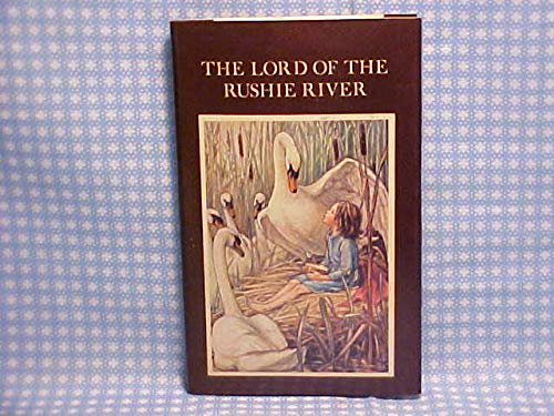 9780216901001: Lord of the Rushie River