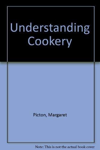 9780216901247: Understanding Cookery