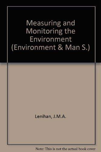 MEASURING AND MONITORING THE ENVIRONMENT: JOHN LENIHAN