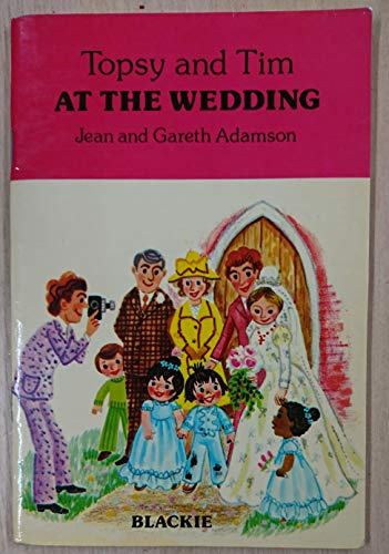 9780216902817: Topsy and Tim at the Wedding