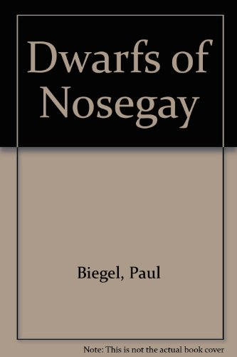 9780216904521: Dwarfs of Nosegay