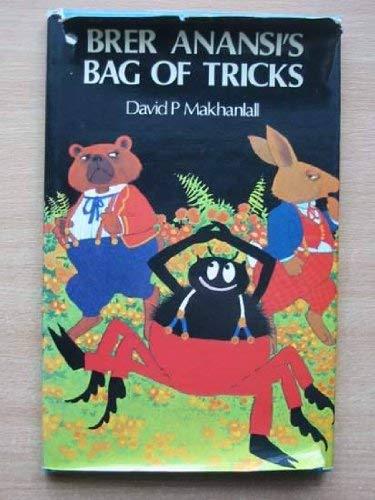 Brer Anansi's Bag of Tricks: Makhanlall, David P.