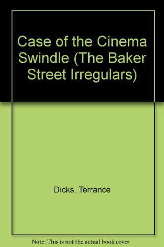 9780216908871: Case of the Cinema Swindle (Baker Street Irregulars / Terrance Dicks)