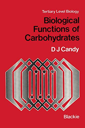 9780216910102: Biological Functions of Carbohydrates (Molecular and Cell Biology of Human Diseases Series)