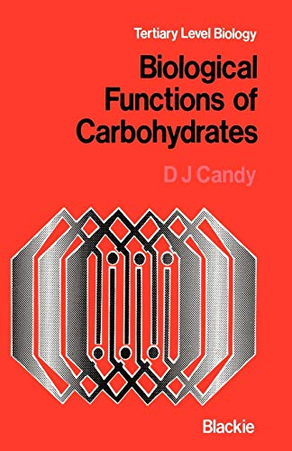 9780216910119: Biological Functions of Carbohydrates (Tertiary Level Biology)