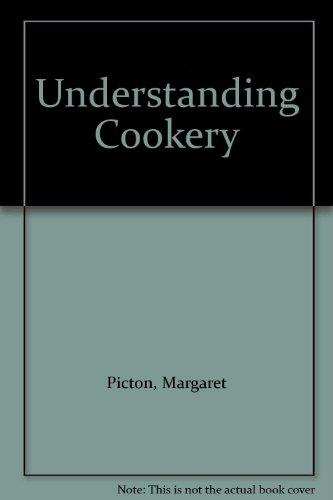 9780216910508: Understanding Cookery