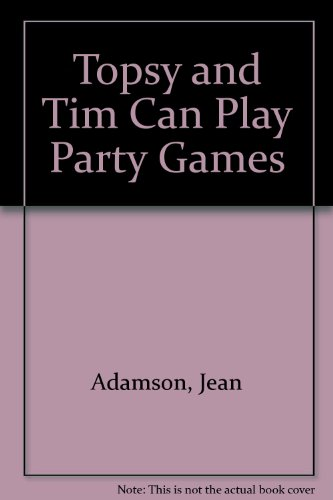 9780216911253: Topsy and Tim Can Play Party Games