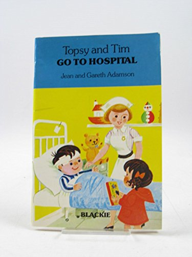 9780216911369: Topsy and Tim Go to Hospital (Handy Books)