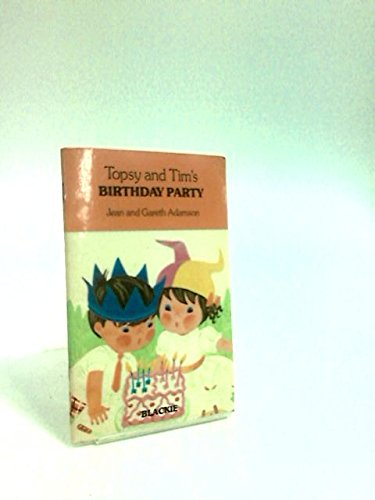 Topsy and Tim's Birthday Party (Handy Books) (0216911400) by Jean Adamson; Gareth Adamson