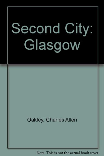 9780216911789: Second City: Glasgow