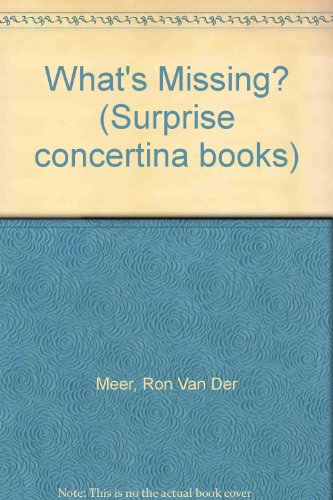 What's Missing? (Surprise concertina books) (0216915058) by Ron Van Der Meer; Atie Van Der Meer