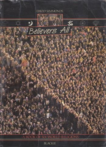 9780216915749: Believers All: Book of Six World Religions