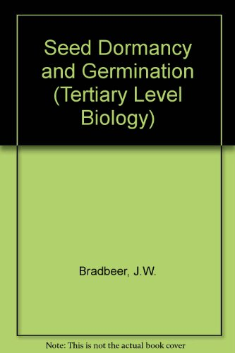 9780216916357: Seed Dormancy and Germination (Tertiary Level Biology)