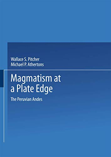 9780216916456: Magmatism at a Plate Edge: The Peruvian Andes