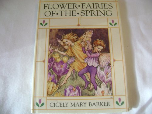 Flower Fairies of the Spring: Barker, Cicely Mary