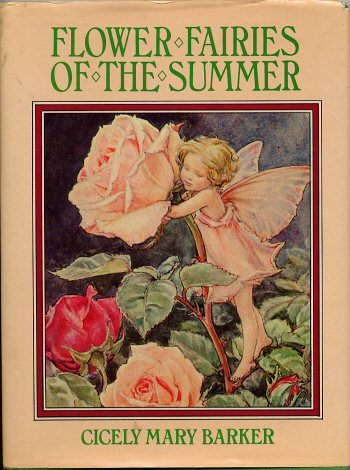 Flower Fairies of the Summer: Barker, Cicely Mary