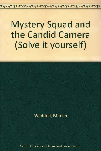 9780216917118: Mystery Squad and the Candid Camera