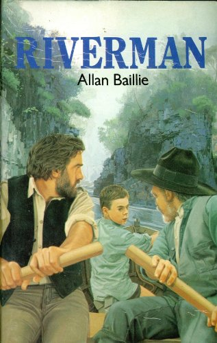 Riverman: Baillie, Allan