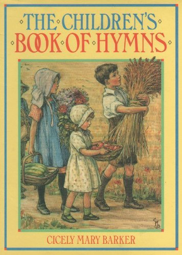 Children's Book of Hymns: Barker, Cicely Mary