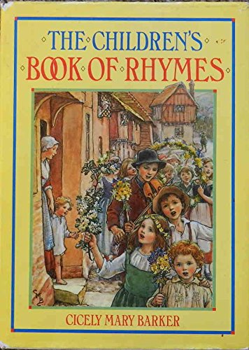 Old Rhymes for All Times: Barker, Cicely Mary