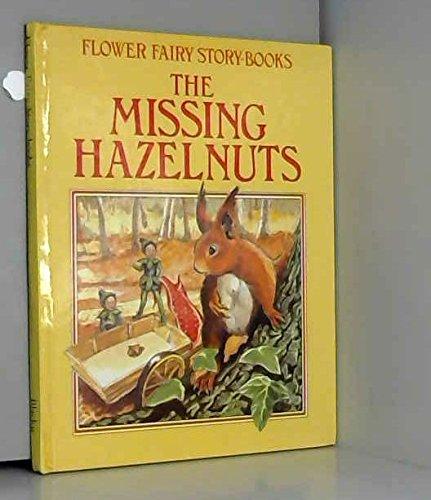 9780216919815: Missing Hazelnuts (Flower Fairy Story Bks.)