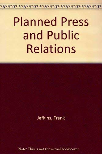 9780216919921: Planned Press and Public Relations