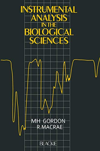 9780216920101: Instrumental Analysis in the Biological Sciences