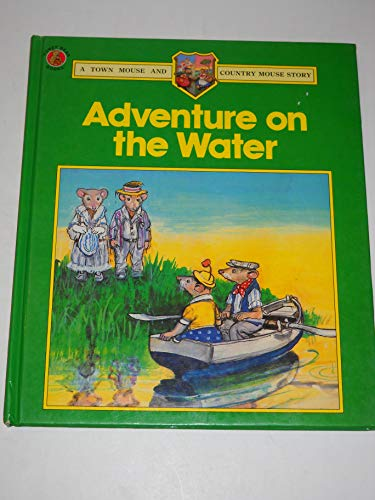 Adventure on the Water (Town & Country: Barbara Hayes, Philip