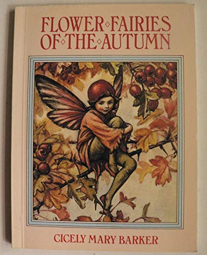 Flower Fairies of the Autumn: Barker, Cicely Mary