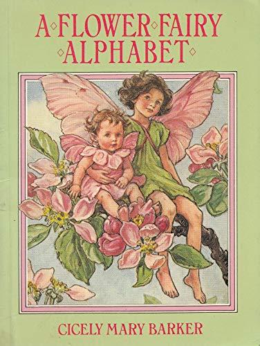 Flower Fairies of the Alphabet: Barker, Cicely Mary