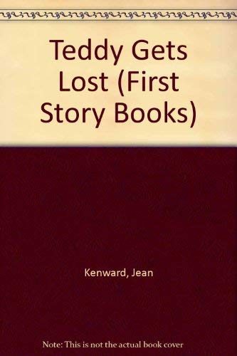9780216921948: Teddy Gets Lost (First Story Books)
