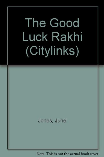 9780216922020: The Good Luck Rakhi (Citylinks)