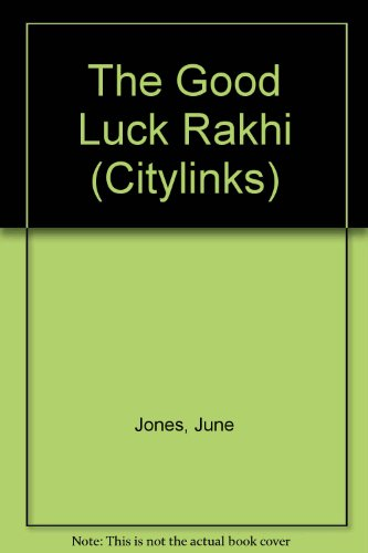 9780216922082: The Good Luck Rakhi (Citylinks)
