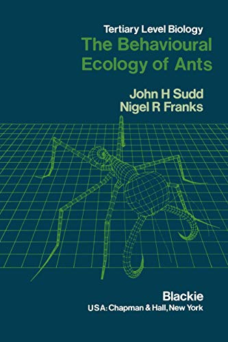 9780216922457: The Behavioural Ecology of Ants (Developments Series)