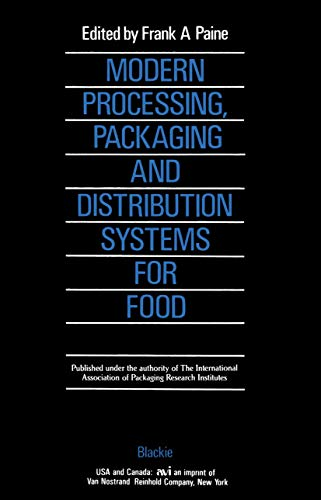 9780216922471: Modern Processing, Packaging and Distribution Systems for Food