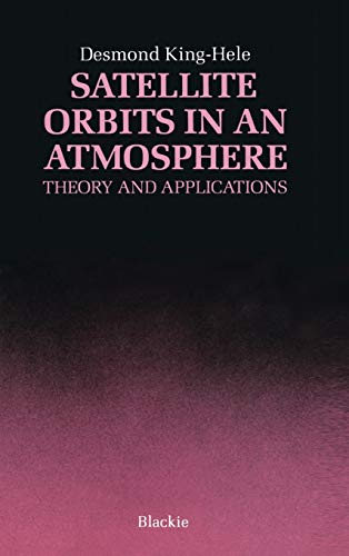 9780216922525: Satellite Orbits in an Atmosphere: Theory and application